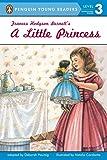 Frances Hodgson Burnett's a Little Princess (Penguin Young Readers, Level 3)
