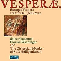 Vesperae: Baroque Vespers at Stift Heiligenkreuz by MAZAK / SANCES / EBNER / BATTISTA (2011-06-28)
