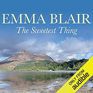 The Sweetest Thing                   By:                                                                                                                                 Emma Blair                               Narrated by:                                                                                                                                 Kara Wilson                      Length: 15 hrs and 15 mins     5 ratings     Overall 4.4