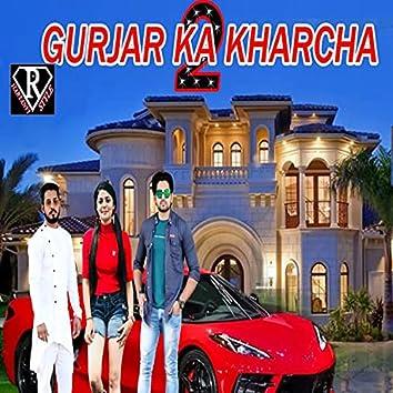 Gurjar Ka Kharcha