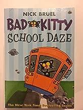 Bad Kitty Set of 6 Books Includes Bad Kitty Gets a Bath, Bad Kitty School Daze, Happy Birthday, Bad Kitty, Bad Kitty Meets the Baby, Bad Kitty for President & Bad Kitty Vs Uncle Murray