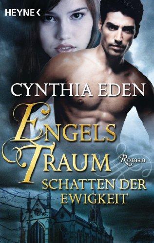 Download Engelstraum: Schatten der Ewigkeit: Roman (German Edition) B00AM5HIFS