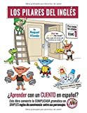 Los Pilares del Inglés: ¿Aprender con un cuento en español?