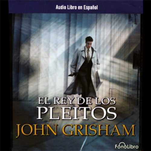 El Rey de Los Pleitos [The King of Torts] audiobook cover art
