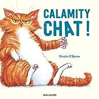 Calamity chat! par O'Byrne