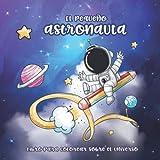 El pequeño astronauta: libro para colorear sobre el universo - para niños a partir de 4 años - pintura divertida para niños y niñas - 31 motivos ... con astronautas - naves espaciales y planetas