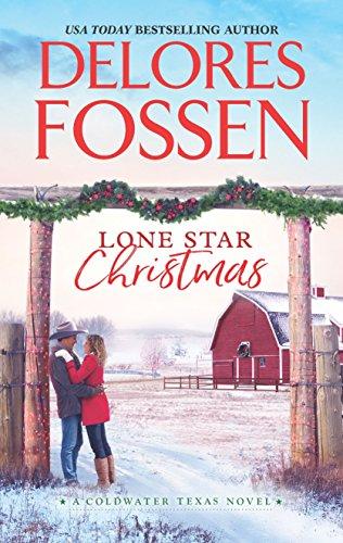 Lone Star Christmas: Cowboy Christmas Eve (A Coldwater Texas Novel Book 1)