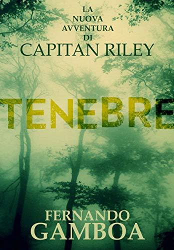 TENEBRE (LE AVVENTURE DI CAPITAN RILEY Vol. 2)