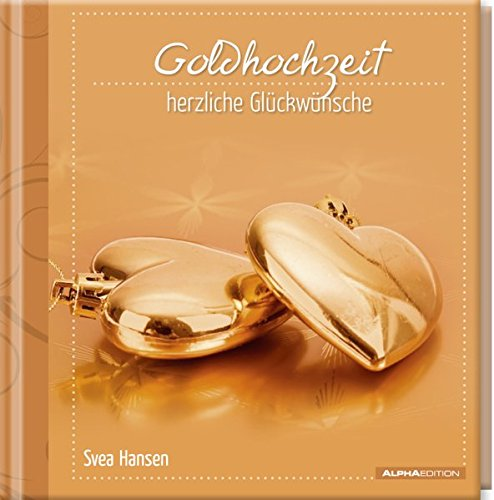 Geschenkbuch - Goldhochzeit – herzliche Glückwünsche - (11 x 11,5)