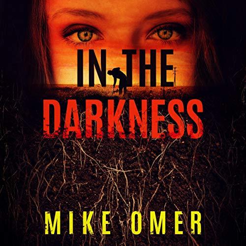 In the Darkness: Zoe Bentley Mystery, Book 2