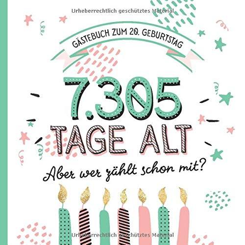 Gästebuch zum 20. Geburtstag: Deko zur Feier vom 20.Geburtstag für Mann oder Frau - 20 Jahre in...
