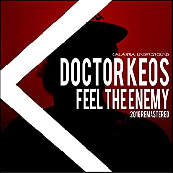 Feel the Enemy (Remastered 2016)