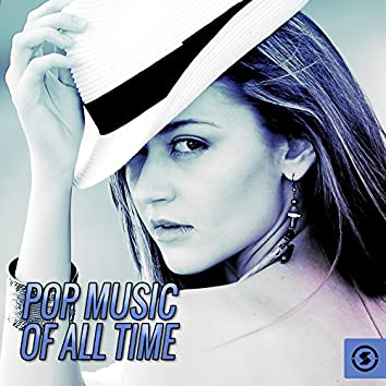 Pop Music of All Time