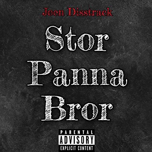 Stor Panna Bror (Joen Disstrack) [Explicit]