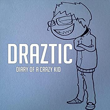 Diary of a Crazy Kid