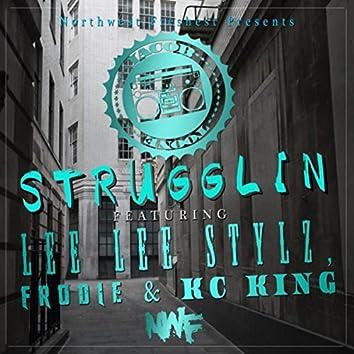 Strugglin' (feat. Lee Lee Stylz, Frodie & Kc King)