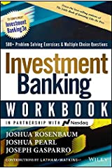Investment Banking Workbook: Valuation, LBOs, M&A, and IPOs (Wiley Finance) Kindle Edition