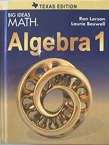 BIG IDEAS MATH Algebra 1 Texas: Student Edition 2015