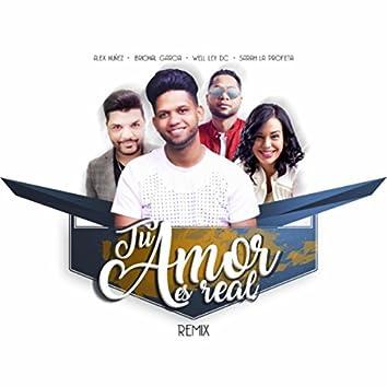Tu Amor Es Real (Remix)