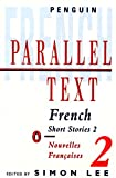 French Short Stories 2: Parallel Text: Nouvelles Francaises (Penguin Parallel Text)