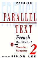 French Short Stories 2: Parallel Text (Penguin Parallel Text)
