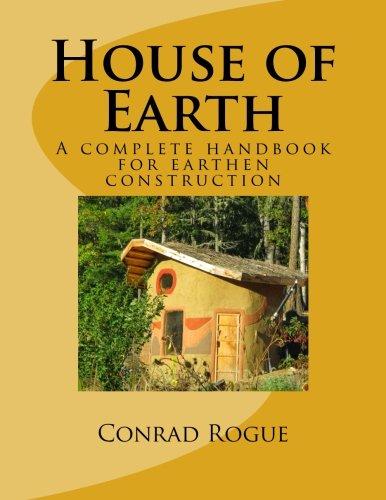 House of Earth: A complete handbook for earthen construction