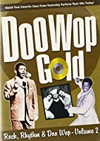 Doo Wop Gold: Rock, Rhythm & Doo Wop Volume 2