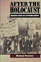 After the Holocaust by Michael Brenner(1999-03-23)