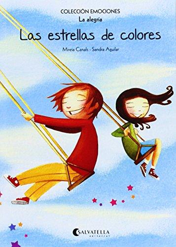 Las estrellas de colores (rústica): Emociones 3 (La alegría) (Emociones (rústica))