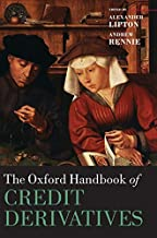 The Oxford Handbook of Credit Derivatives (Oxford Handbooks) by Alexander Lipton (2011-03-22)