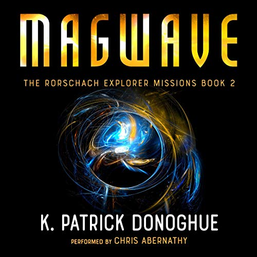 Magwave Audiobook By K. Patrick Donoghue cover art