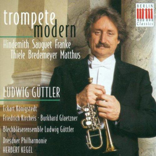 Trumpet Music (Contemporary) - Paul Hindemith /Henri Sauguet /Bernd Franke/ Siegfried Thiele/ Reiner Bredemeyer/ Siegfried Matthus