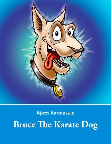 Bruce The Karate Dog (English Edition)
