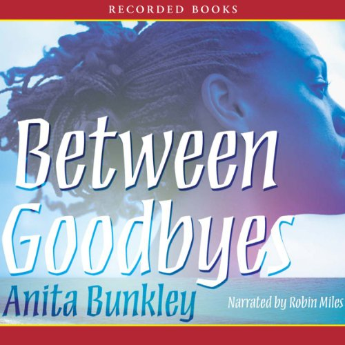 Between Goodbyes  audiobook cover art