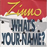 Zinno - What's Your Name ? (1985)
