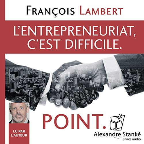 L'entepreneuriat c'est difficile. Point. audiobook cover art