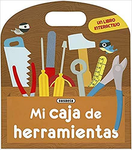 Mi caja de herramientas (Mi primer libro interactivo)