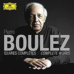 Pierre Boulez : Oeuvres complètes