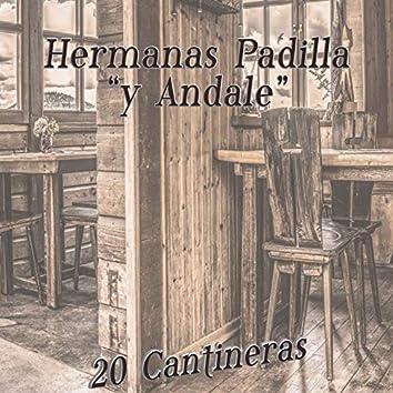 """Hermanas Padilla """"Y Àndale"""" / 20 Cantineras"""