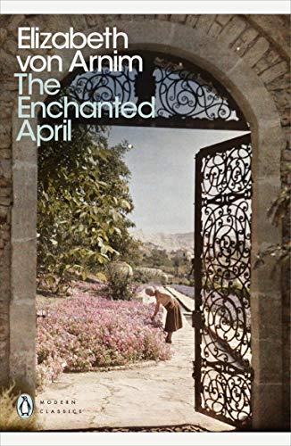 The Enchanted April (Penguin Modern Classics)