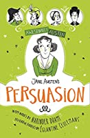 Awesomely Austen - Illustrated and Retold: Jane Austen's Persuasion