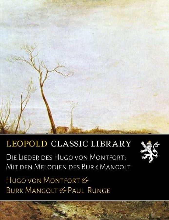 に勝る冷蔵するスキップDie Lieder des Hugo von Montfort: Mit den Melodien des Burk Mangolt