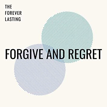 Forgive and Regret