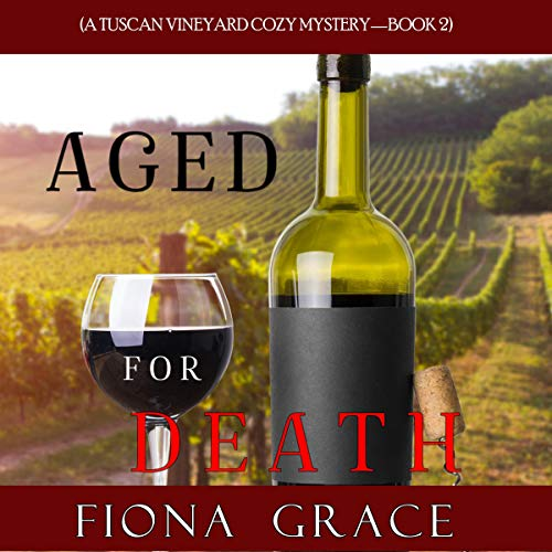 Aged for Death Audiobook By Fiona Grace cover art