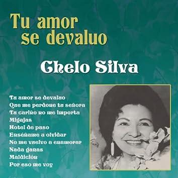 Chelo Silva (Tu Amor Se Devaluo)