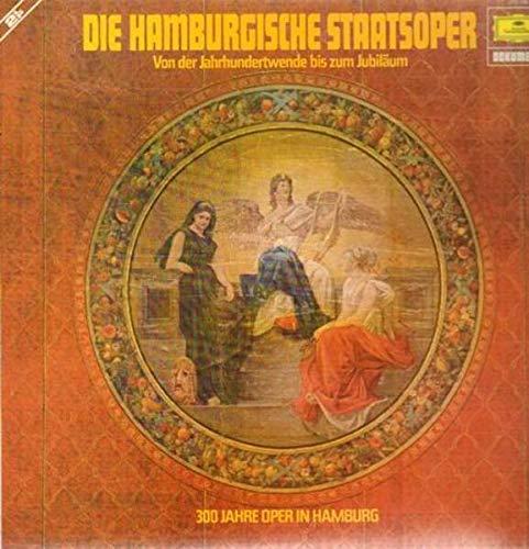 300 Jahre Oper in Hamburg - Von der Jahrhundertwende bis zum Jubiläum [2xVinyl]
