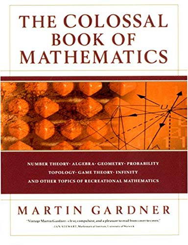 The Colossal Book of Mathematics...