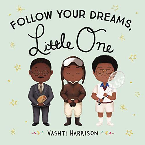 Follow Your Dreams, Little One