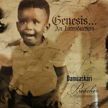 Genesis... an Introduction