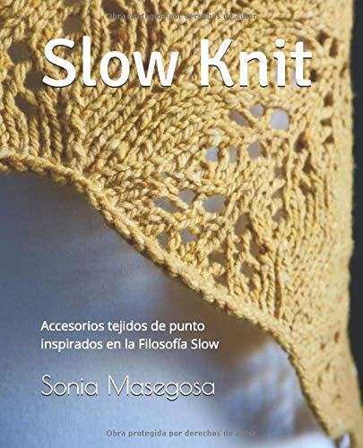 Slow Knit: Accesorios tejidos de punto inspirados en la Filosofía Slow